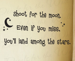 Shoot for the Moon Land Among the Stars Decorative Wall Decal Quote