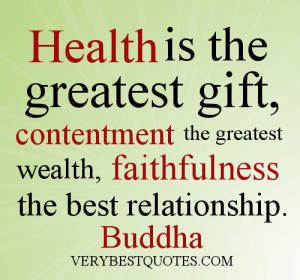 Buddha quote on health, contentment and faithfulness – picture quote