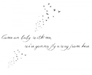 tattoos quotes fly away ronan taylor swift cancer lyrics