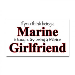 ... girlfriend quotes and sayings picture military girlfriend quotes usmc