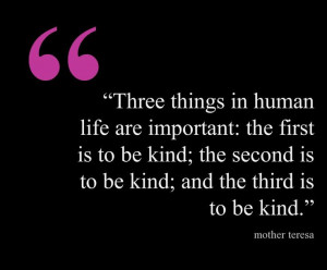 Quote about Kindness by Mother Teresa