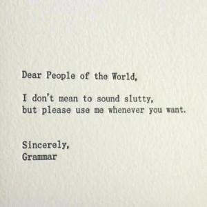 Grammar Police! ♡
