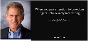 Jon Kabat-Zinn Quotes