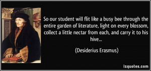 So our student will flit like a busy bee through the entire garden of ...