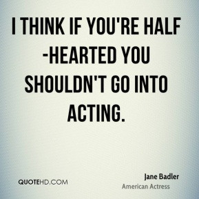 More Jane Badler Quotes