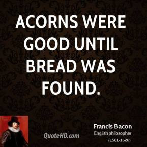 Francis Bacon Philosopher Quotes