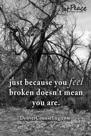 Feeling Broken Quotes Feeling broken, motivational quotes. uploaded to ...