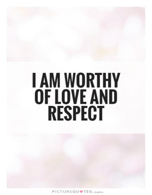 Respect Quotes Self Worth Quotes