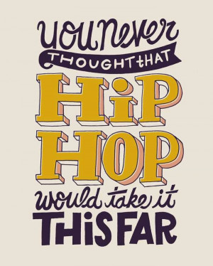 Biggie quote - Hip Hop ya don't stop