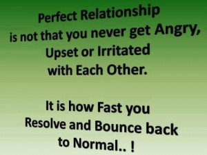 Relationship Quotes Perfect angry resolve bounce