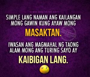 ... Kaibigan Lang Quotes and and Tagalog Friendship Sayings - Boy Banat