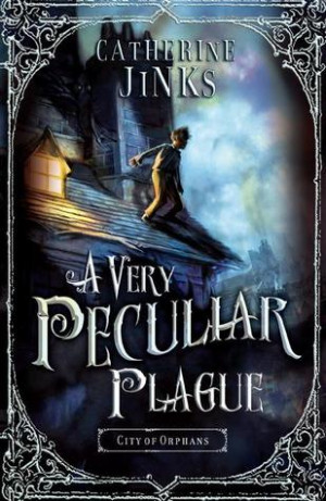"""Start by marking """"A Very Peculiar Plague (City of Orphans, #2)"""" as ..."""