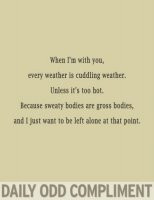 weather #cuddling #sweatybodies #hot