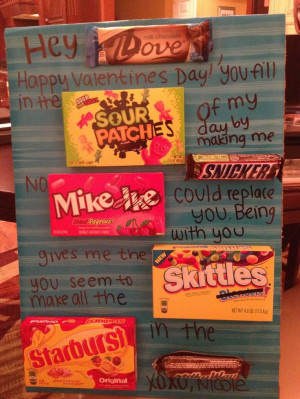 Valentines I did for my boyfriend this year! Candy sayings