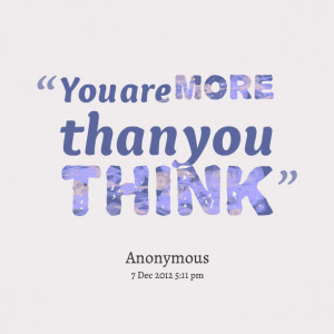Quotes Picture: you are more than you think