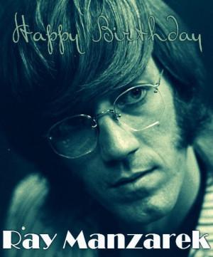 Happy Birthday Ray Manzarek