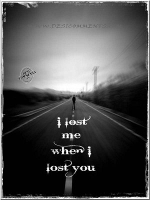 lost me when I lost you