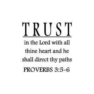 Quotes...Trust In the Lord