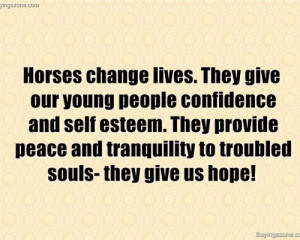 ... Change Lives. They Give Our Young People Confidence And Self Esteem