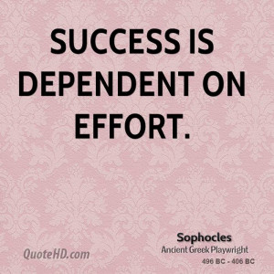 sophocles-success-quotes-success-is-dependent-on.jpg