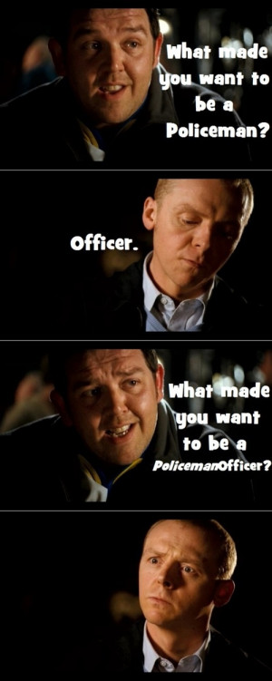 Simon Pegg and Nick Frost Hot Fuzz