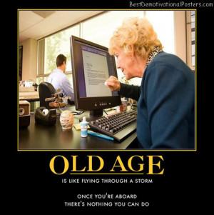 getting-old-senior-citizen-best-demotivational-posters