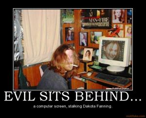 evil-sits-behind-creepy-guy-computer-stalker-demotivational-poster ...