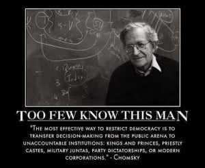 Noam Chomsky on losing democracy