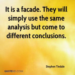 It is a facade. They will simply use the same analysis but come to ...