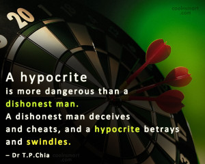 Hypocrisy Quotes, Sayings about being fake