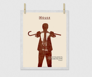 Tv Series Dr HOUSE Quote Hugh Laurie Print Art by Inkshadow, $35.00