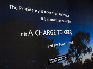 Bush quotes such as this one are found throughout the center. Photo by ...