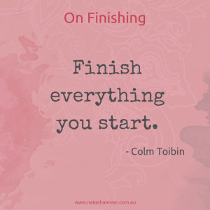 Colm Toibin's advice on writing | www.natashalester.com.au