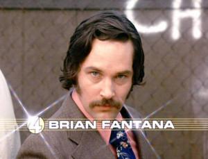 Paul Rudd Brian Fantana