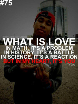 Rap quotes about love tyga quote