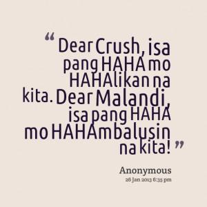 Quotes Picture: dear crush, isa pang haha mo hahalikan na kita dear ...