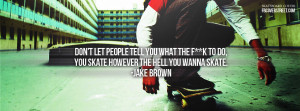 Pro Skateboarder quotes