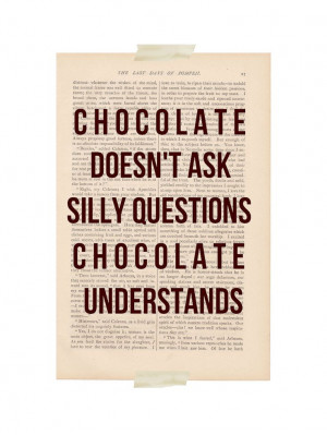funny quote art print - CHOCOLATE UNDERSTANDS - dictionary art print ...