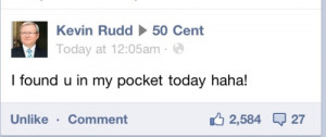 facebook 50 Cent kevin rudd