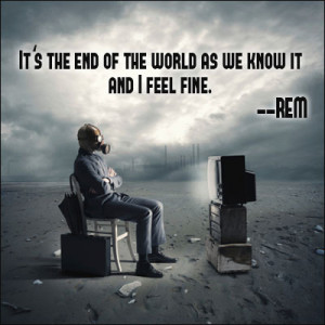 End The World Quotes...