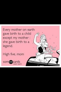 Funny Mothers Day Quotes From Teenage Daughter (24)