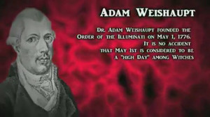 Adam Weishaupt founded the Order of Illuminati on May 1, 1776- High ...