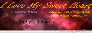 Love My Sweet Heart Quote And Baby I Love U