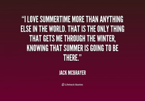 quote-Jack-McBrayer-i-love-summertime-more-than-anything-else-201737 ...