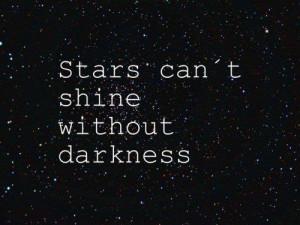 Inspiration #life #Struggle #overcome #hustle #Stars #star #darkness