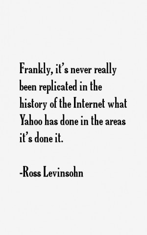 Ross Levinsohn Quotes & Sayings