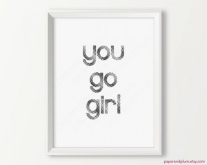 quote, black and white girl power quote, chic decor, girls ...