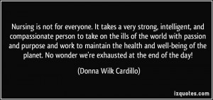 . It takes a very strong, intelligent, and compassionate person ...