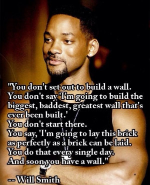 Will Smith quote. Love this.