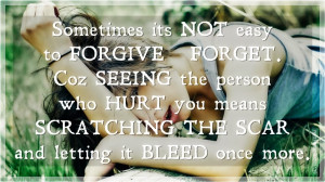 Easy To Forgive And Forget, Picture Quotes, Love Quotes, Sad Quotes ...